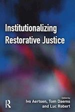 Institutionalizing Restorative Justice