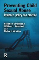 Preventing Child Sexual Abuse (Crime Science Series)
