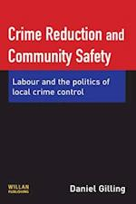 Crime Reduction and Community Safety
