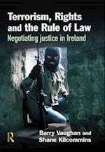 Terrorism, Rights and the Rule of Law