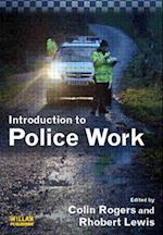 Introduction to Police Work af Rhobert Lewis, Colin Rogers