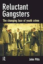Reluctant Gangsters