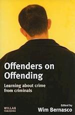 Offenders on Offending af Michael Tonry, Wim Bernasco