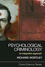 Psychological Criminology (Crime Science Series)