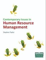 Contemporary Issues in Human Resource Management (UK Higher Education Business Human Resourcing)