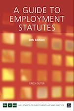 A Guide to Employment Statutes (UK Professional Business Management Business)