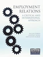 Employment Relations: A Critical and International Approach af Pauline Dibben, Geoffrey Wood, Gilton Klerck