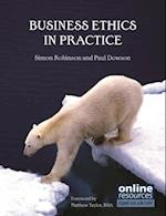 Business Ethics in Practice (UK Higher Education Business Management)