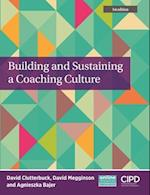 Building and Sustaining a Coaching Culture (UK Higher Education Business Management)