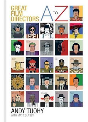 Bog hardback A-Z Great Film Directors af Andy Tuohy
