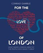 For the Love of London af Conrad Gamble