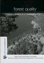 Forest Quality (THE EARTHSCAN FORESTRY LIBRARY)