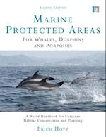 Marine Protected Areas for Whales, Dolphins and Porpoises (Earthscan Oceans)