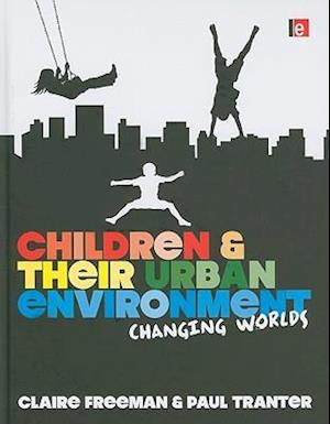Children and their Urban Environment
