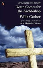 Death Comes for the Archbishop af A S Byatt, Willa Cather