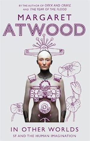 Bog paperback In Other Worlds af Margaret Atwood