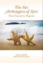 Six Archetypes of Love