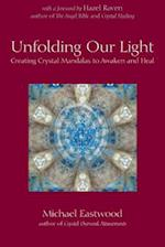 Unfolding Our Light (Crystal Oversoul Attunements)