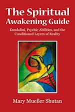 The Spiritual Awakening Guide