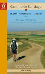 A Pilgrim's Guide to the Camino De Santiago (Camino Guides)