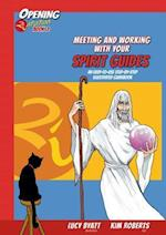 Meeting and Working with Your Spirit Guides 2 (Opening 2 Intuition)
