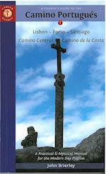 A Pilgrim's Guide to the Camino Portugues (Camino Guides)