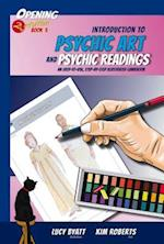 Introduction to Psychic Art and Psychic Readings (Opening 2 Intuition)