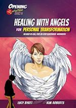 Healing With Angels for Personal Transformation (Opening 2 Intuition)