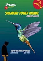 Shamanic Power Animal Oracle Cards (Opening 2 Intuition)