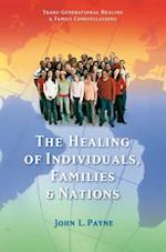 Healing of Individuals, Families and Nations