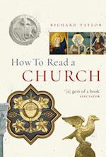 How to Read a Church af Richard Taylor