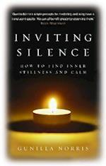 Inviting Silence af Gunilla Norris