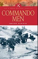 Commando Men (Pen & Sword Military Classics)
