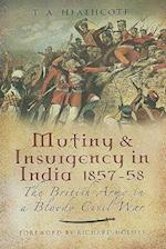 Mutiny and Insurgency in India 1857-1858