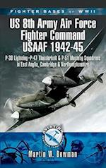 Fighter Bases of WW2 US 8th Army Air Force Fighter Command USAAF 1942-45
