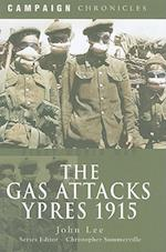 The Gas Attack Ypres 1915 (Campaign Chronicles)