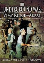 The Underground War, Volume 1 af Nigel Cave, Phillip Robinson