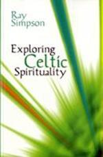 Exploring Celtic Spirituality