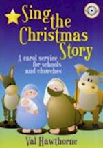 Sing The Christmas Story