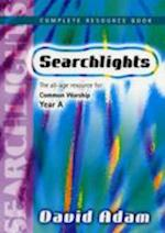 Searchlights Year a