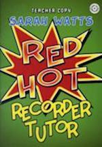 Red Hot Recorder Tutor Descant - Teacher