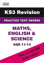 KS3 Maths, English and Science Practice Test Papers (Letts Key Stage 3 Revision)