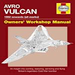 Avro Vulcan Owners' Workshop Manual af Alfred Price, Tony Blackman, Andrew J. K. Edmondson
