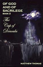 Of God & Sacrilege Book II: The Cup of Dracula