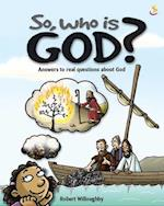 So, Who is God?