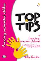 Top Tips on Reaching Unchurched Children (Top Tips)