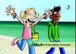 Jesus = Friendship Forever