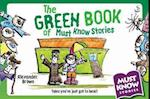 The Green Book of Must Know Stories (Must Know Stories)