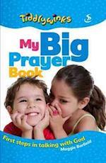 My Big Prayer Book (Tiddlywinks)