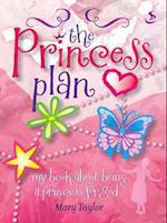 The Princess Plan af Mary Taylor